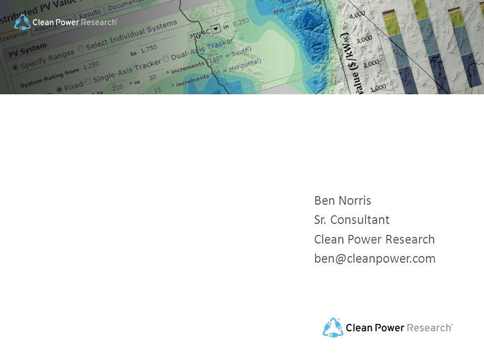 Ben Norris Sr. Consultant Clean Power Research ben@cleanpower.com