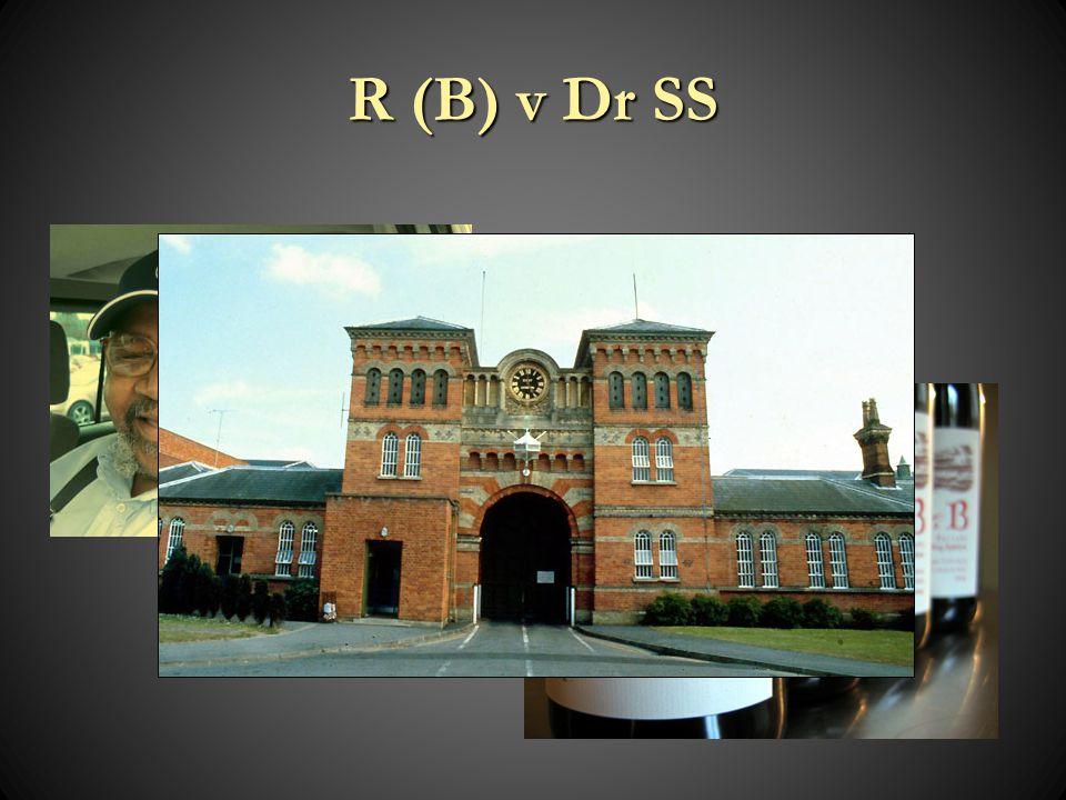 R (B) v Dr SS