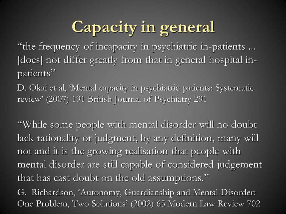 Capacity in general the frequency of incapacity in psychiatric in-patients...