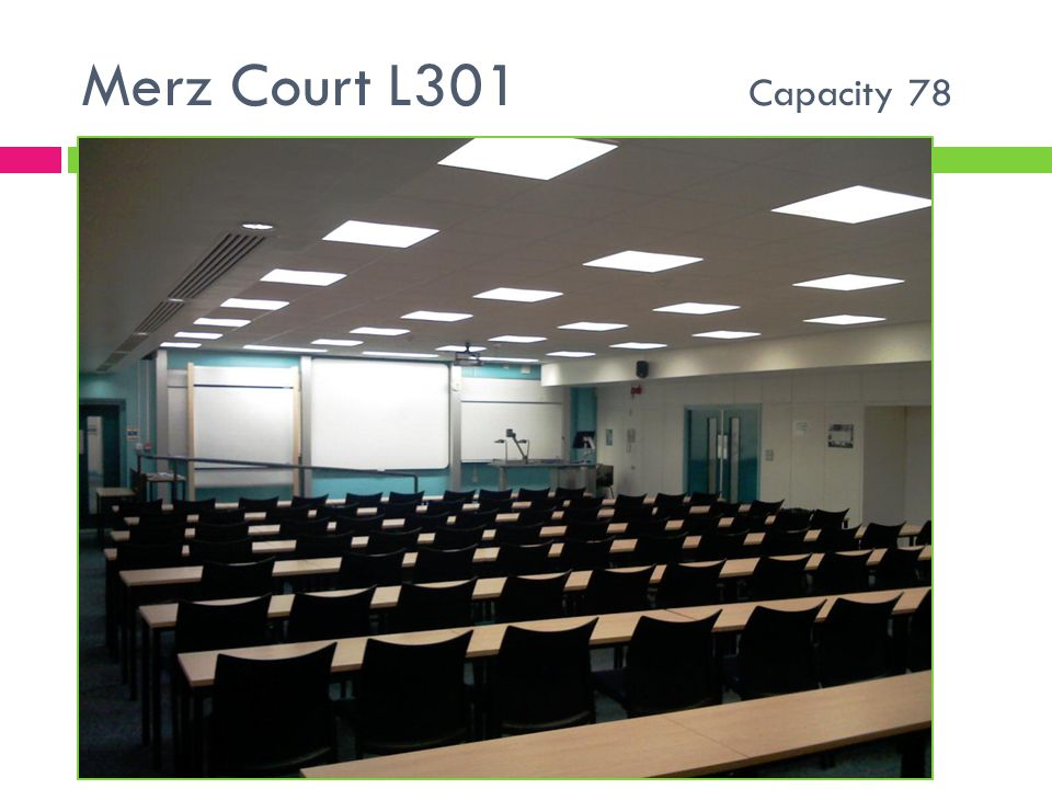Merz Court L301 Capacity 78