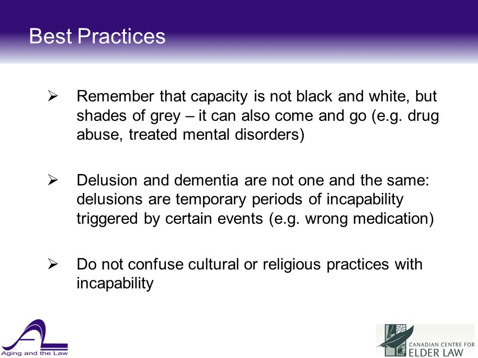 Best Practices Remember that capacity is not black and white, but shades of grey – it can also come and go (e.g.