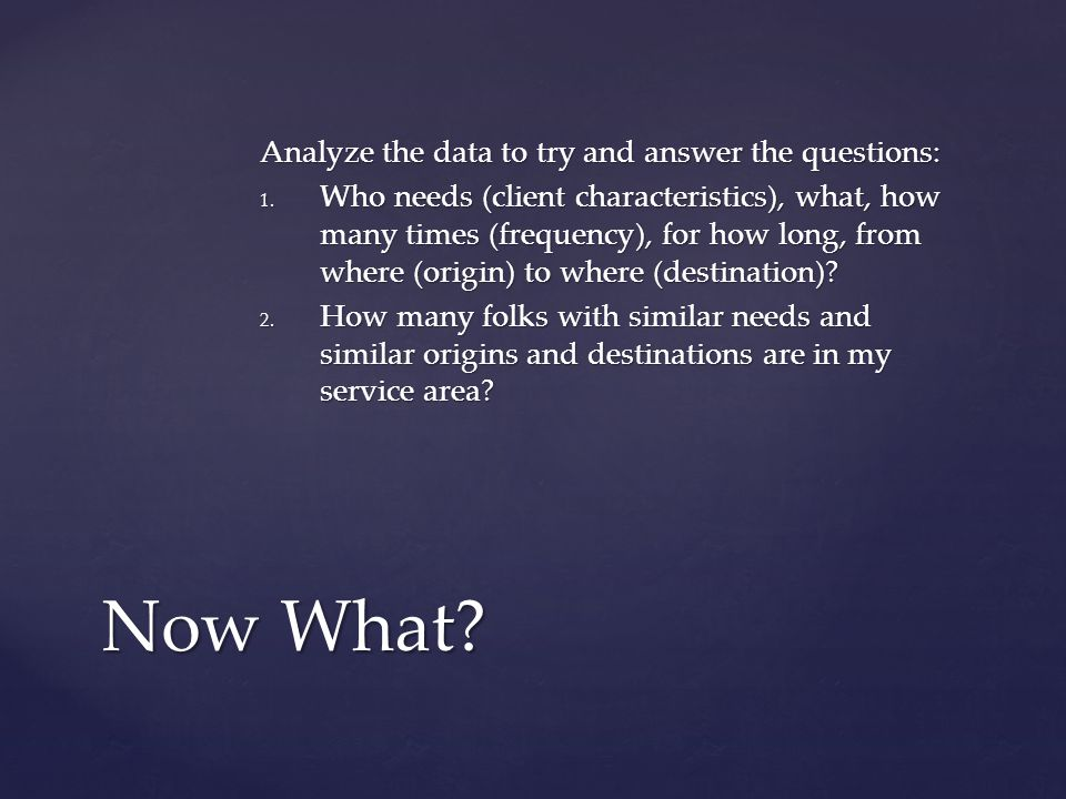 Analyze the data to try and answer the questions: 1.