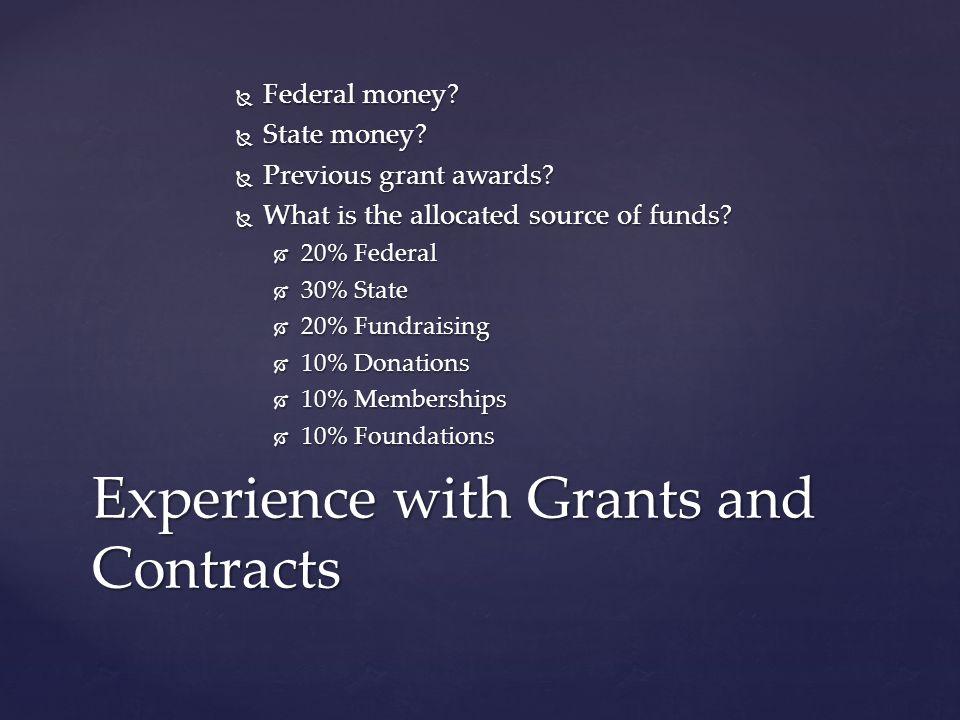 Federal money. Federal money. State money. State money.