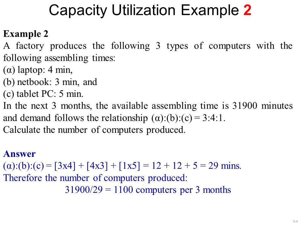 3-5 Capacity Utilization Example 3 Example 3 Imagine you are managing a group of 10 electricians.