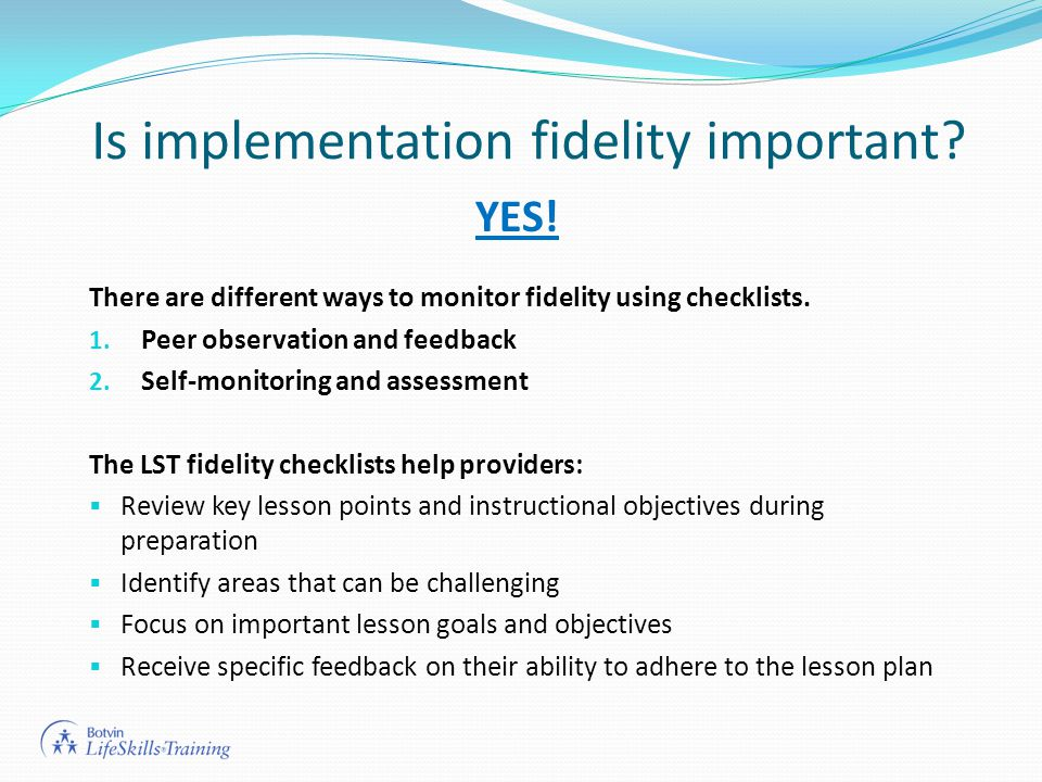 Is implementation fidelity important.YES.