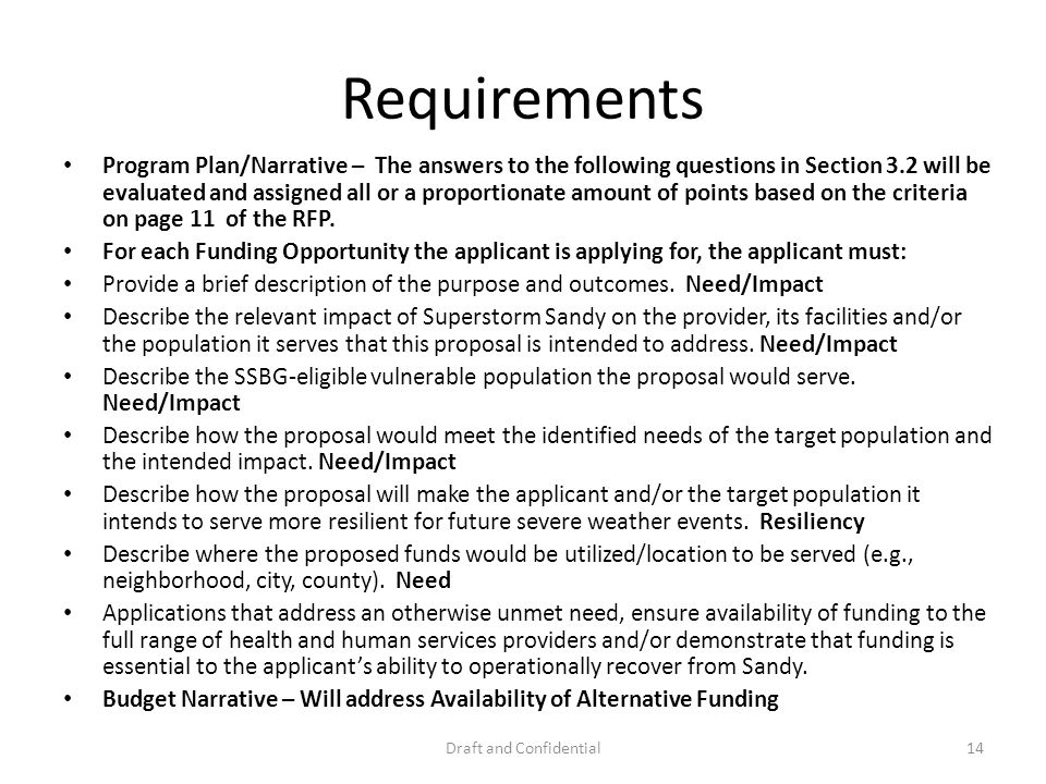 Requirements Program Plan/Narrative – The answers to the following questions in Section 3.2 will be evaluated and assigned all or a proportionate amount of points based on the criteria on page 11 of the RFP.