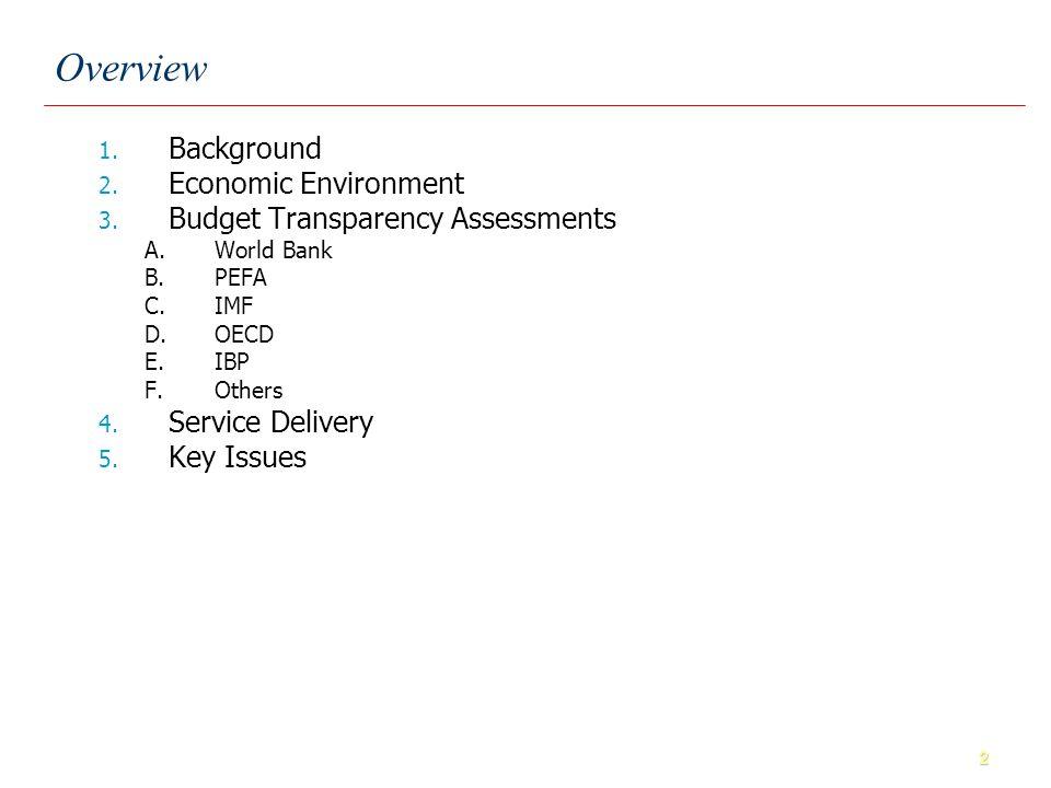 23 Overall PEFA ratings provide a good indicator of PFM performance. Assessment Criteria: PEFA
