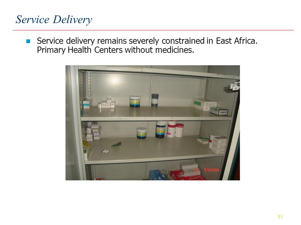 61 Service delivery remains severely constrained in East Africa.