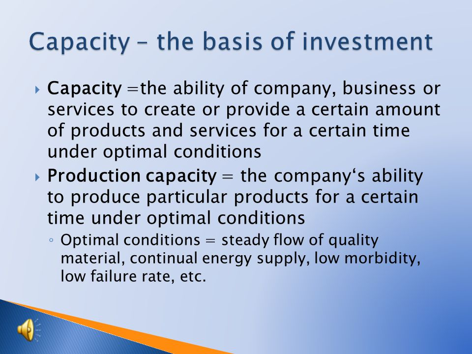 Tutorial: Business Academy Topic: Fixed assets - capacity Prepared by: Ing.