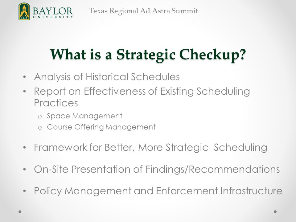 Texas Regional Ad Astra Summit What is a Strategic Checkup.