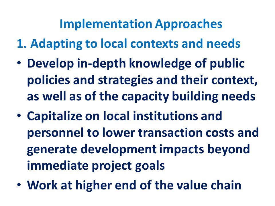 Implementation Approaches 1.