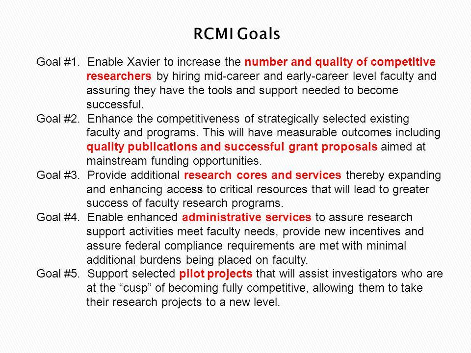 RCMI Goals Goal #1.