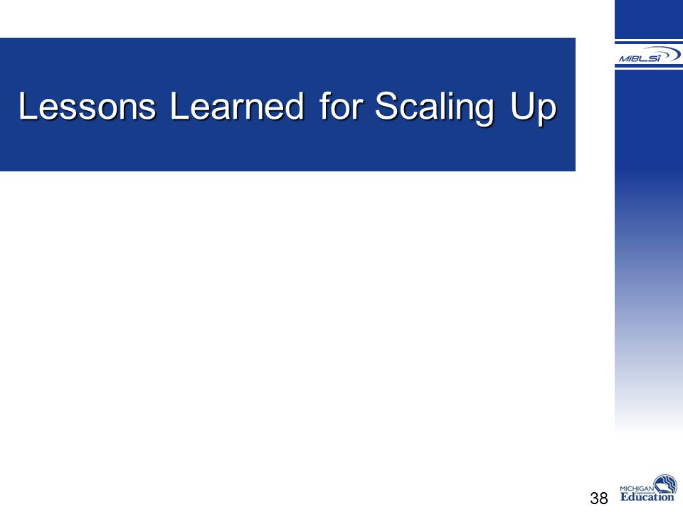 38 Lessons Learned for Scaling Up