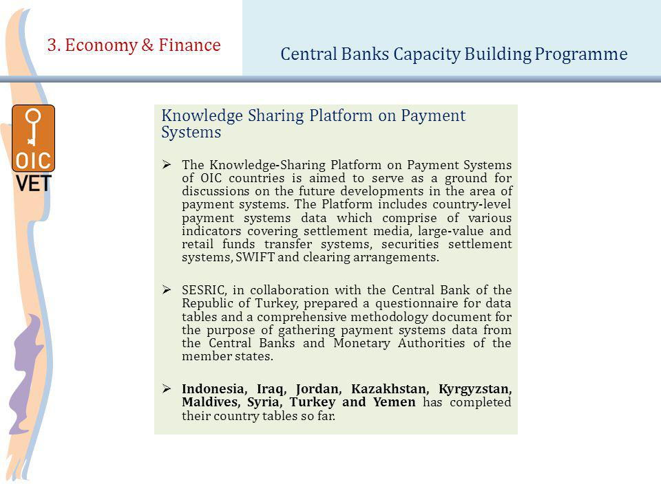 3. Economy & Finance Central Banks Capacity Building Programme Knowledge Sharing Platform on Payment Systems The Knowledge-Sharing Platform on Payment