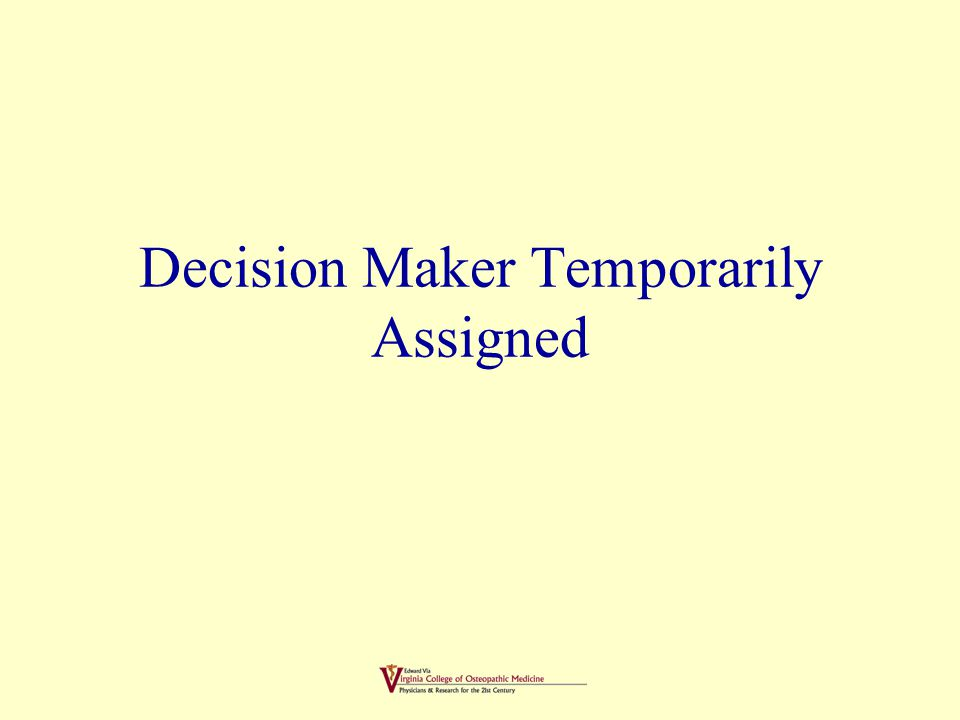 ADVANCE DIRECTIVES Choices or parameters that are set forth by an individual with capacity to do so at the time that the document is executed.