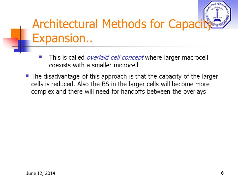 June 12, 20146 Architectural Methods for Capacity Expansion..