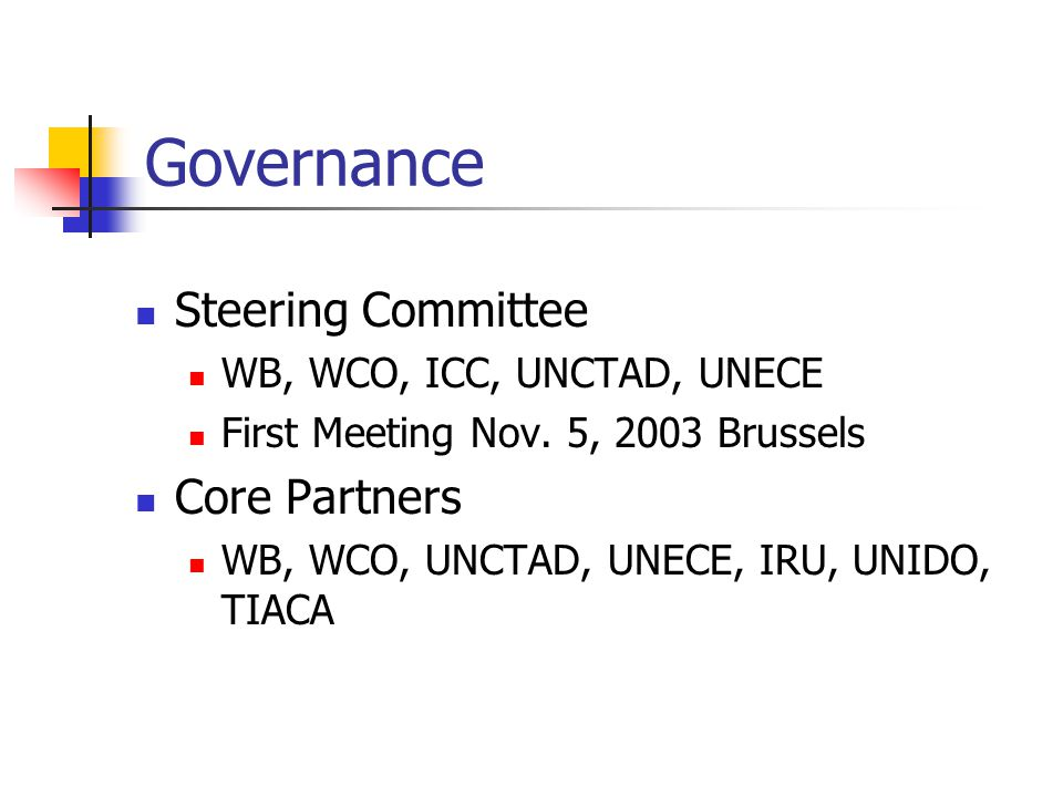 Governance Steering Committee WB, WCO, ICC, UNCTAD, UNECE First Meeting Nov.