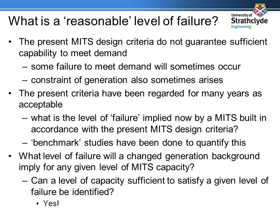 What is a reasonable level of failure.