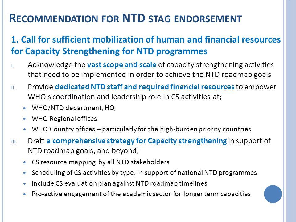 R ECOMMENDATION FOR NTD STAG ENDORSEMENT 1.