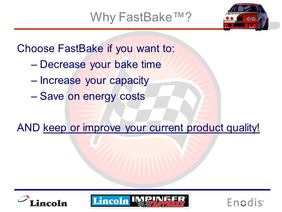 What is FastBake.
