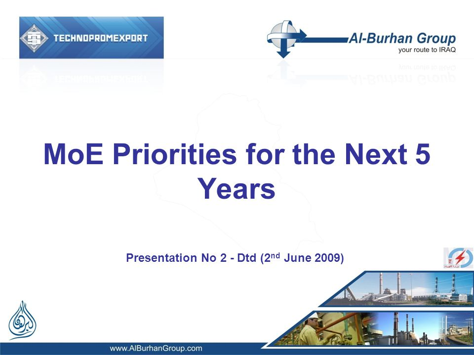 MoE Priorities for the Next 5 Years Presentation No 2 - Dtd (2 nd June 2009)