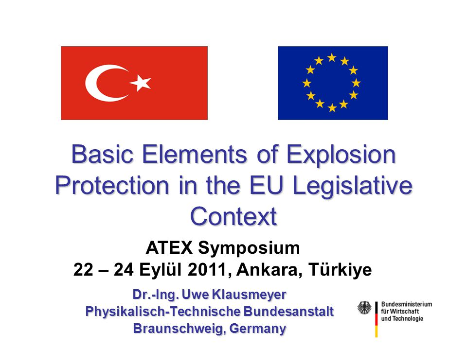 Basic Elements of Explosion Protection in the EU Legislative Context Dr.-Ing.
