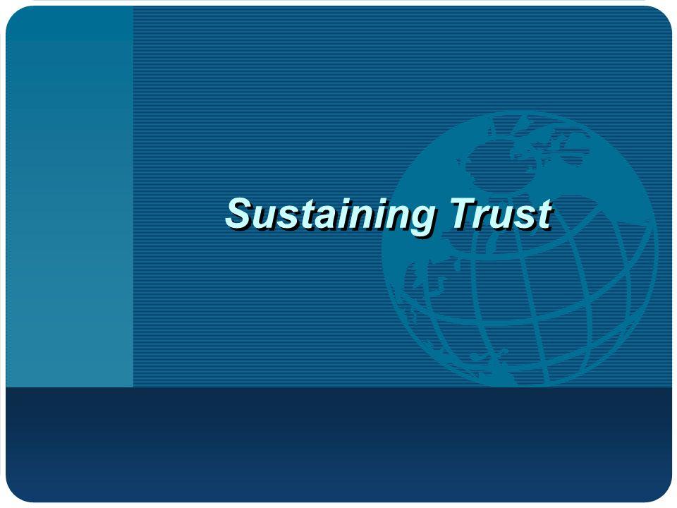 Sustaining Trust