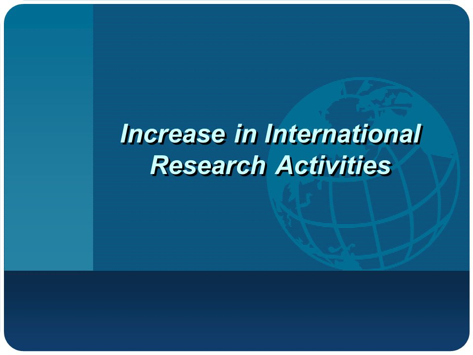 Increase in International Research Activities
