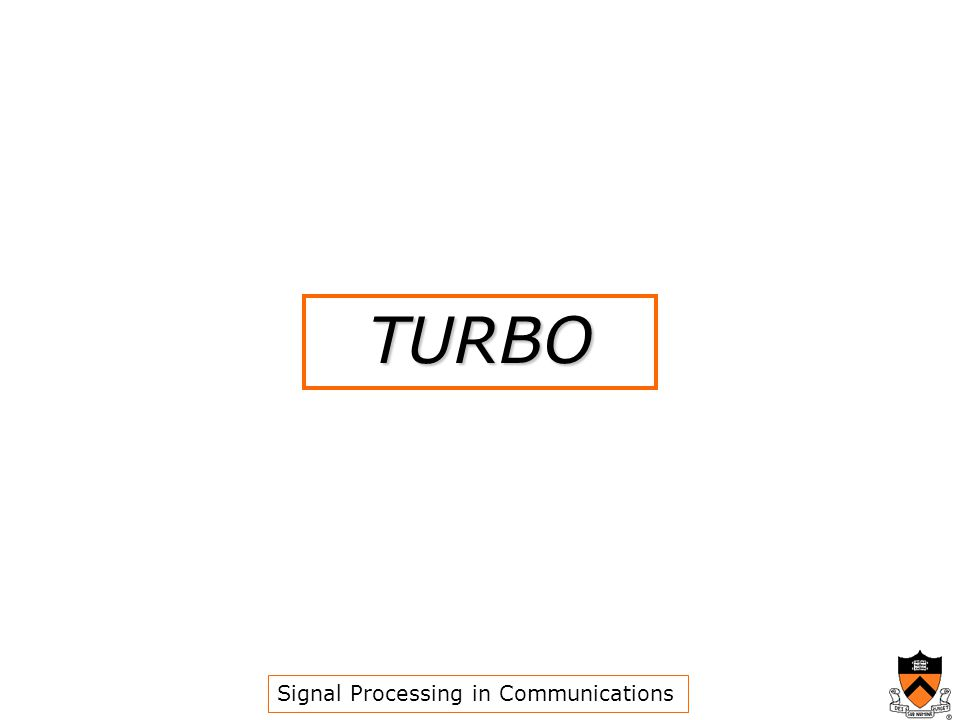 TURBO Signal Processing in Communications