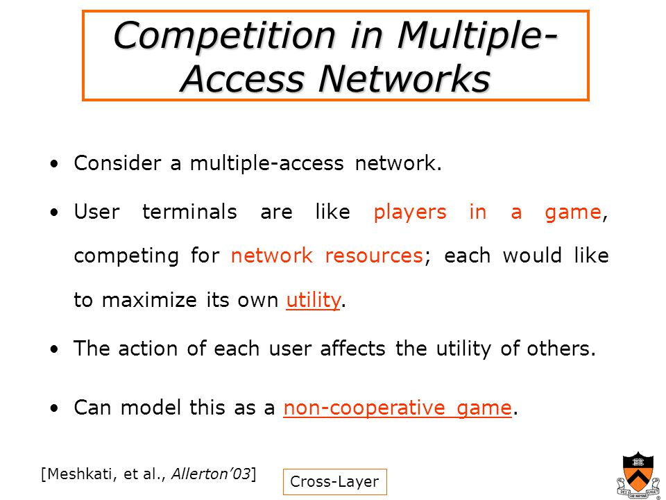 Competition in Multiple- Access Networks Consider a multiple-access network.