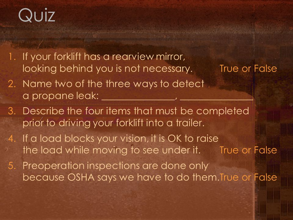 Summary Facility hazards Load center and capacity Preoperation inspection Rules of the road Refueling