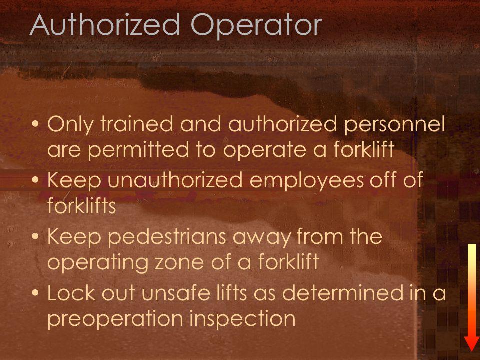 Forklift Operating Goals Hazards and forklift stability Inspecting and operating a forklift Quiz