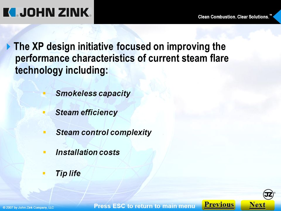 © 2007 by John Zink Company, LLC Clean Combustion.