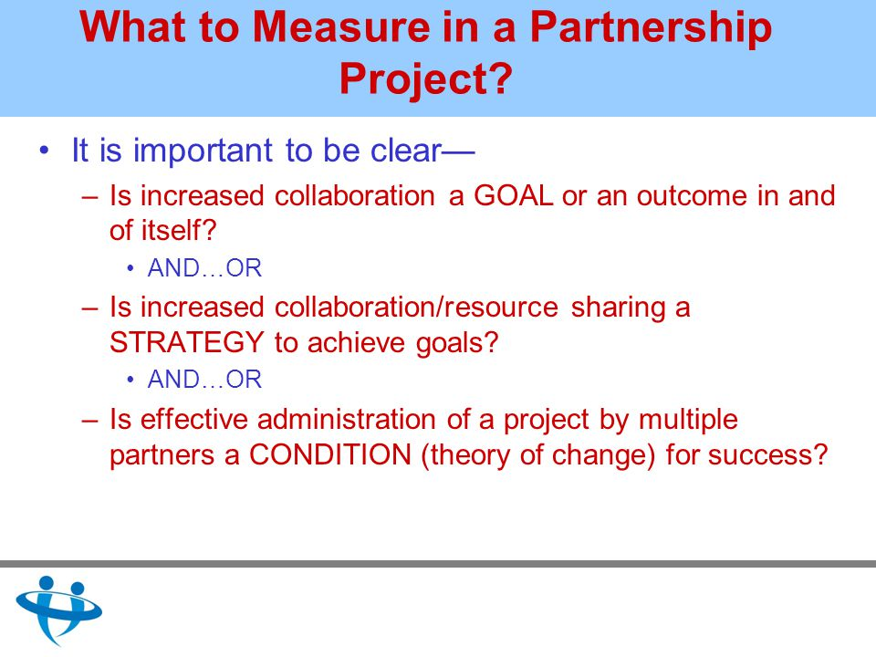 What to Measure in a Partnership Project.