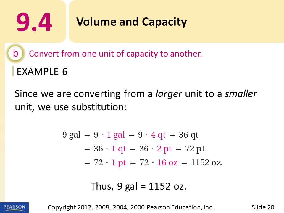 EXAMPLE 9.4 Volume and Capacity b Convert from one unit of capacity to another.