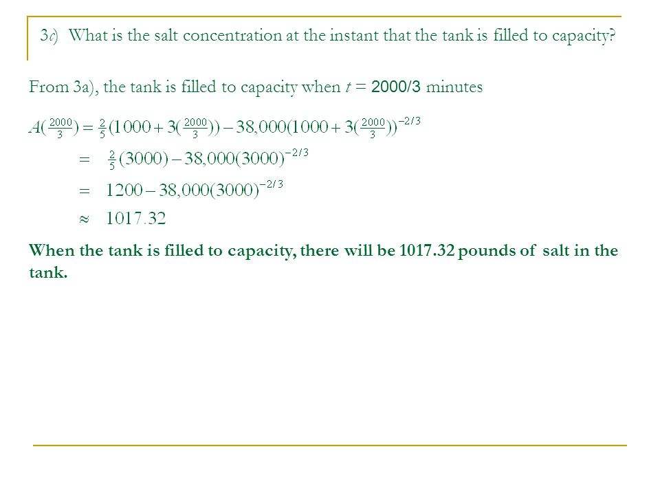 3c) What is the salt concentration at the instant that the tank is filled to capacity.