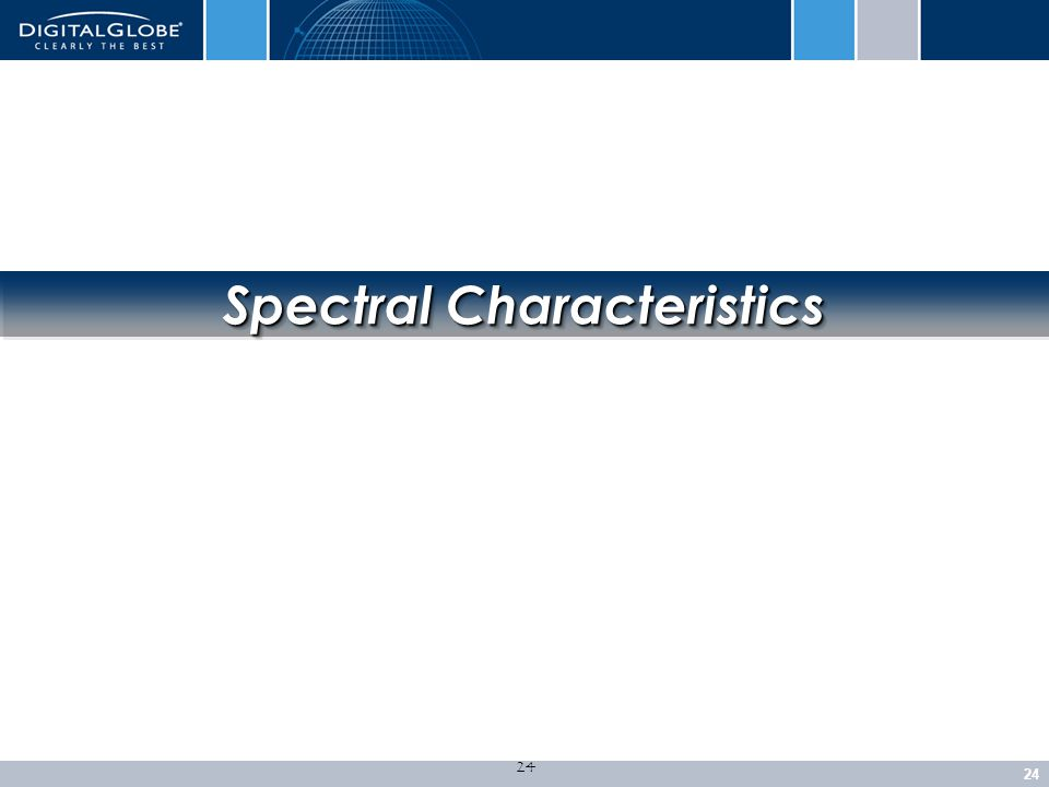 24 Spectral Characteristics
