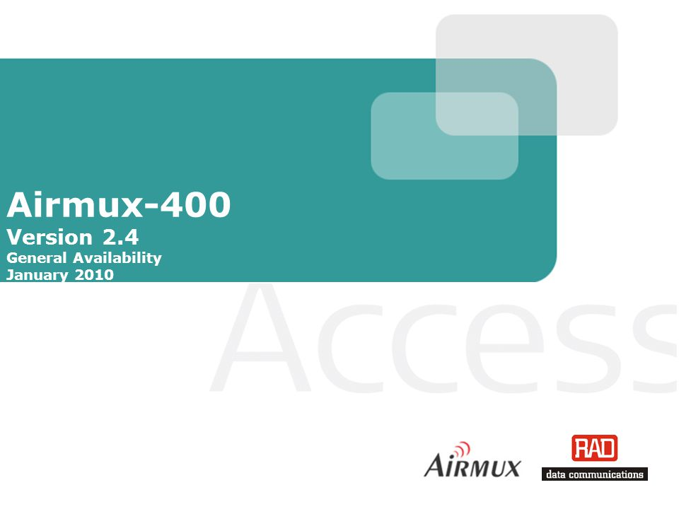 Airmux-400 version 2.4 GA Slide 2 Agenda Introduction Map and Last Mile Network Solution Architecture Market overview Value Proposition Technical review Main Features Applications: Backhaul Access Airmux product line Management Ordering Information Summary