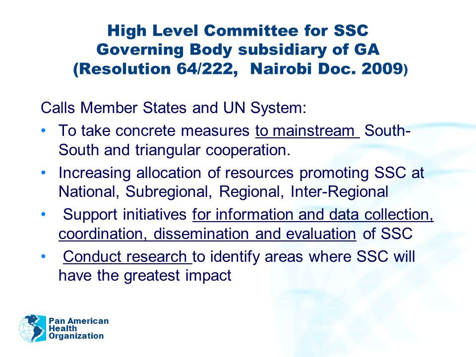 High Level Committee for SSC Governing Body subsidiary of GA (Resolution 64/222, Nairobi Doc.