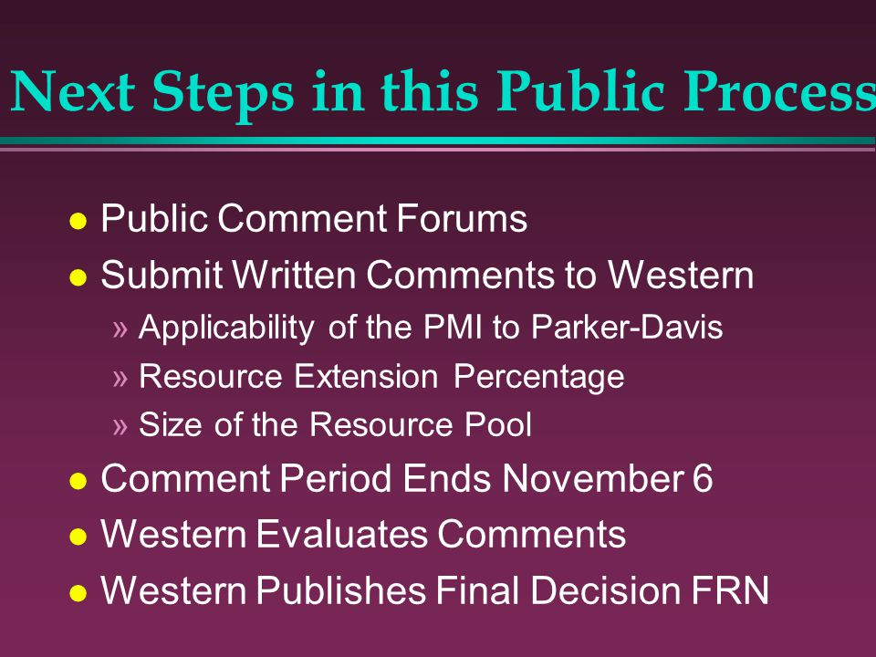 l Public Comment Forums l Submit Written Comments to Western »Applicability of the PMI to Parker-Davis »Resource Extension Percentage »Size of the Res