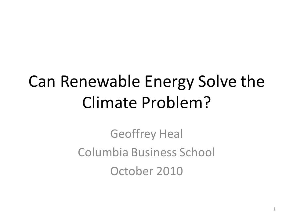 Can Renewable Energy Solve the Climate Problem.