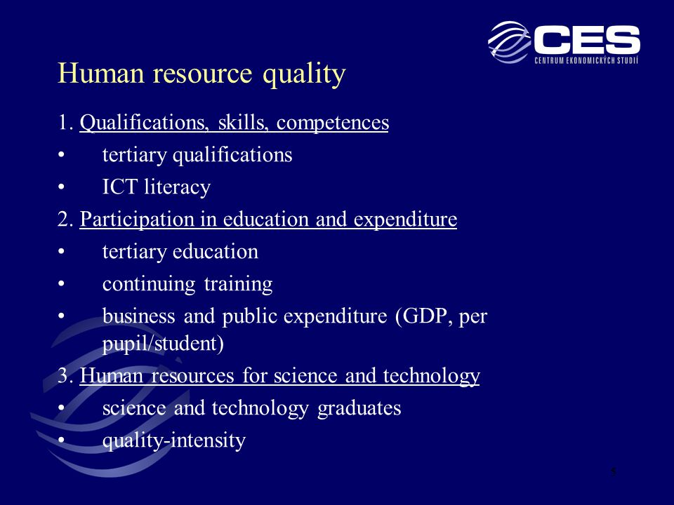 5 Human resource quality 1.