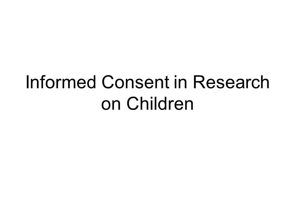 Informed Consent in Research on Children