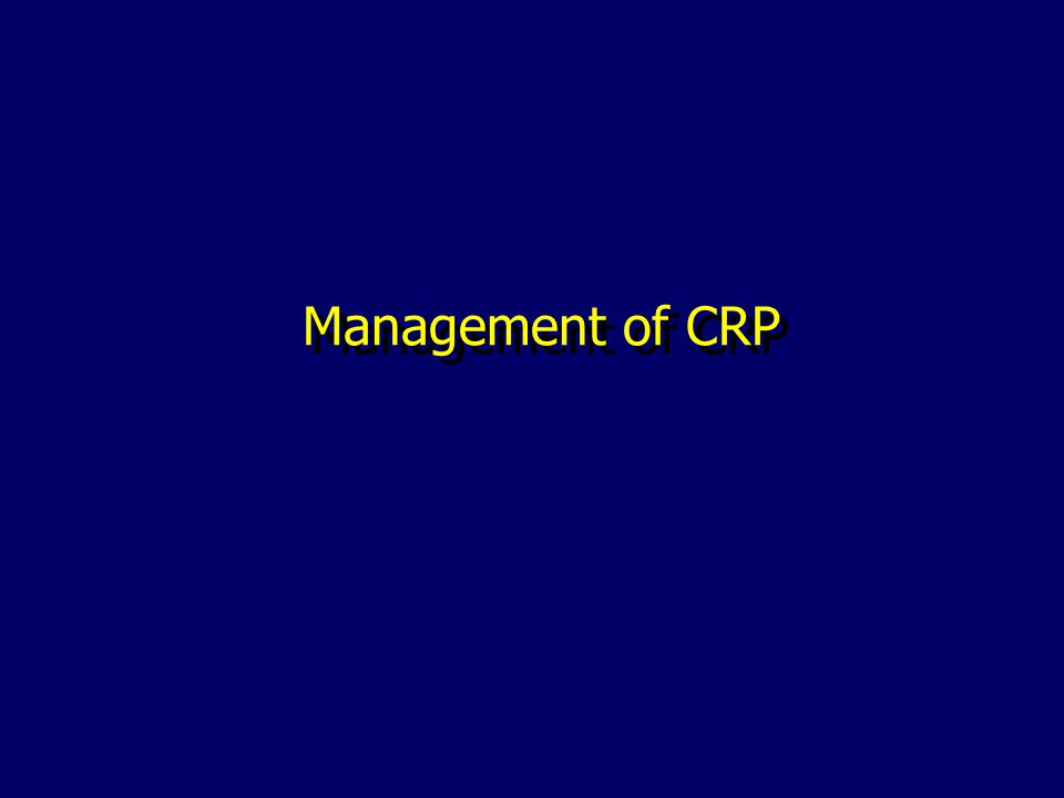Management of CRP