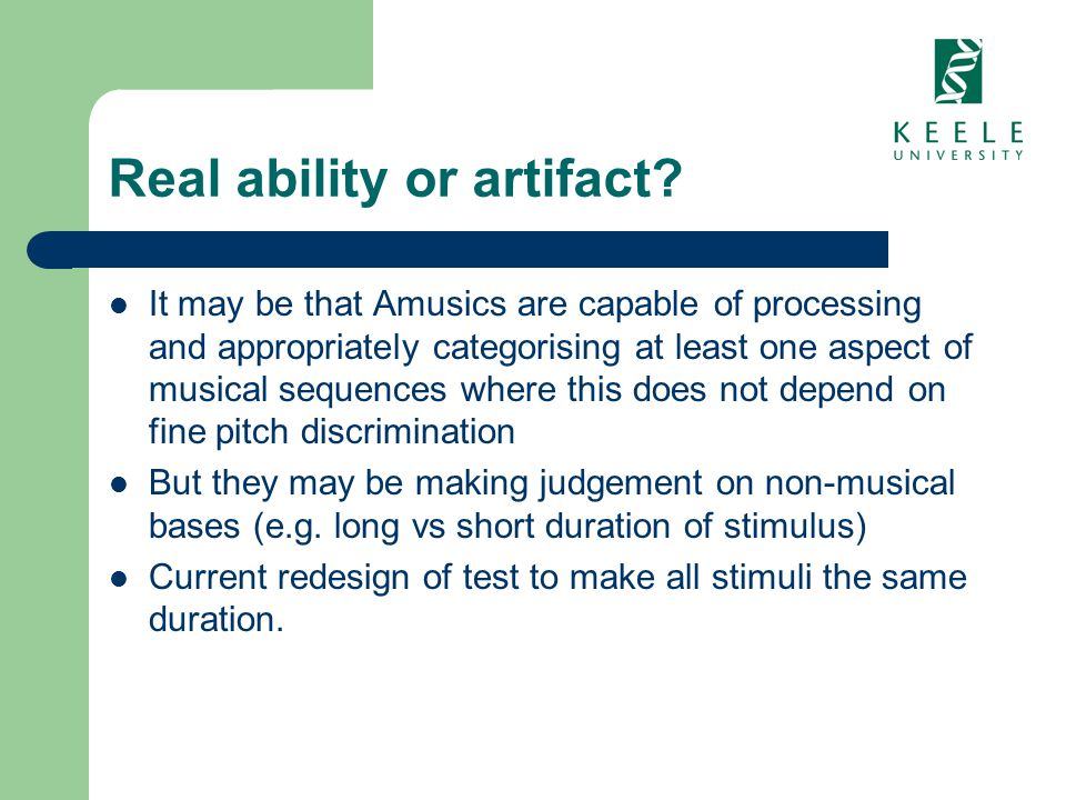 Real ability or artifact? It may be that Amusics are capable of processing and appropriately categorising at least one aspect of musical sequences whe
