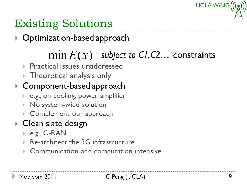 UCLA WiNG Our Solution Roadmap Mobicom 201110C Peng (UCLA)