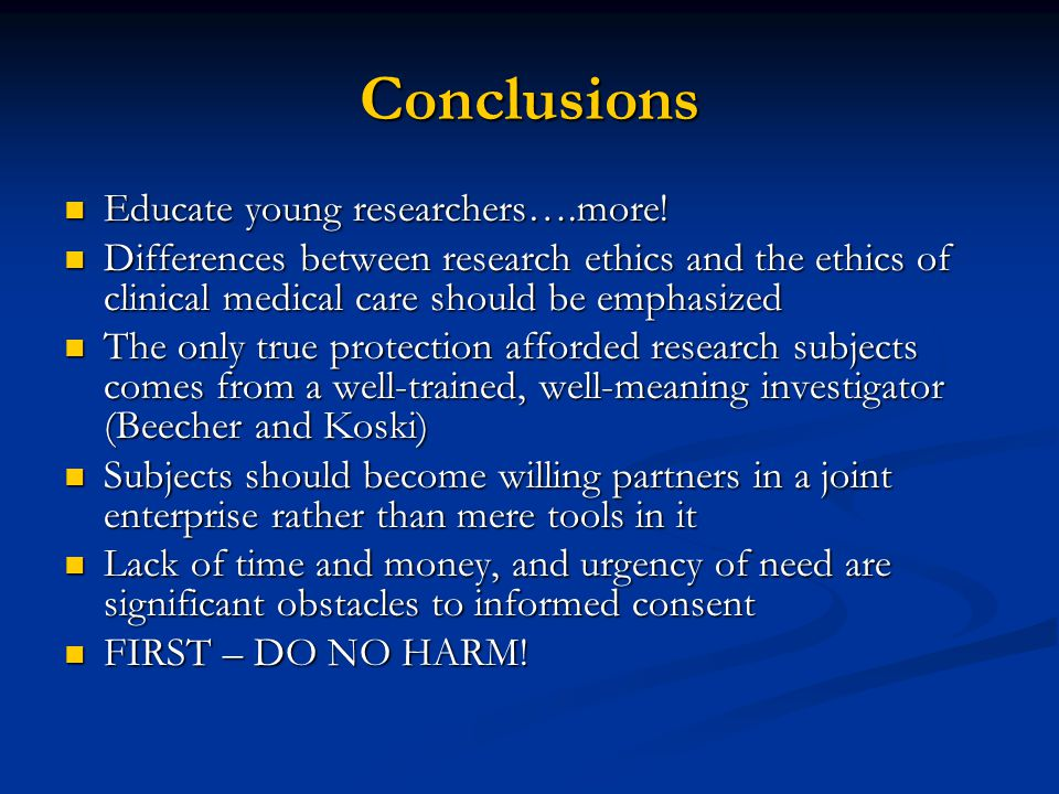 Conclusions Educate young researchers….more.Educate young researchers….more.