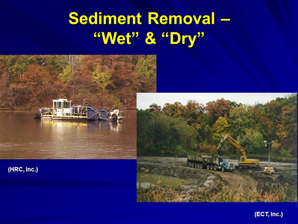 Sediment Removal – Wet & Dry (HRC, Inc.) (ECT, Inc.)