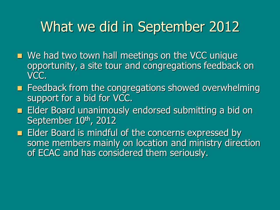 Update on our September 2012 VCC Bid One month ago, we discovered that due to various circumstances our bid, as well as any other bids, were not presented to the courts.