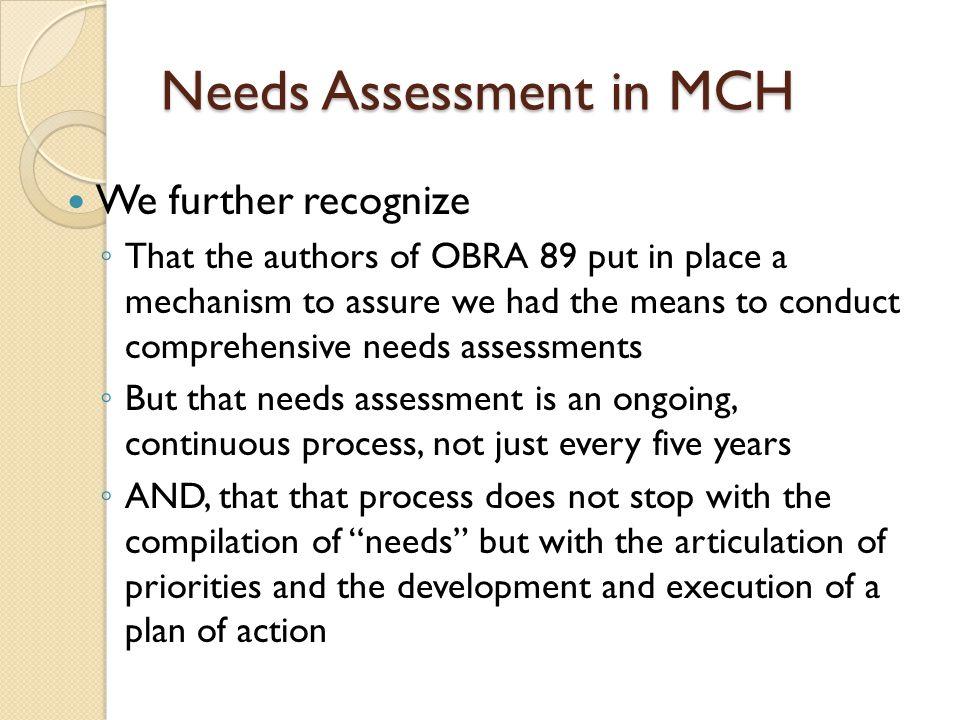 Needs Assessment...